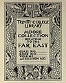"""""""Trinity College Library MOORE COLLECTION Related to the Far East"""" bookplate in 1920, from- Canton Hospital (page 1 crop).jpg"""