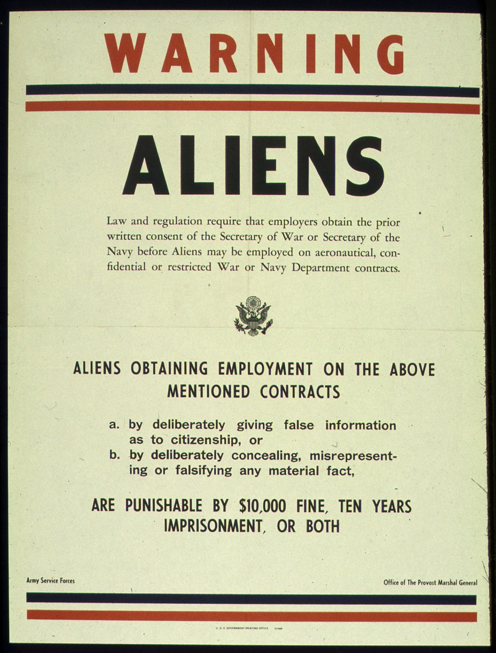 """""""WARNING - ALIENS - ARMY SERVICE FORCES"""". (Provost Marshall General) - NARA - 516037"""