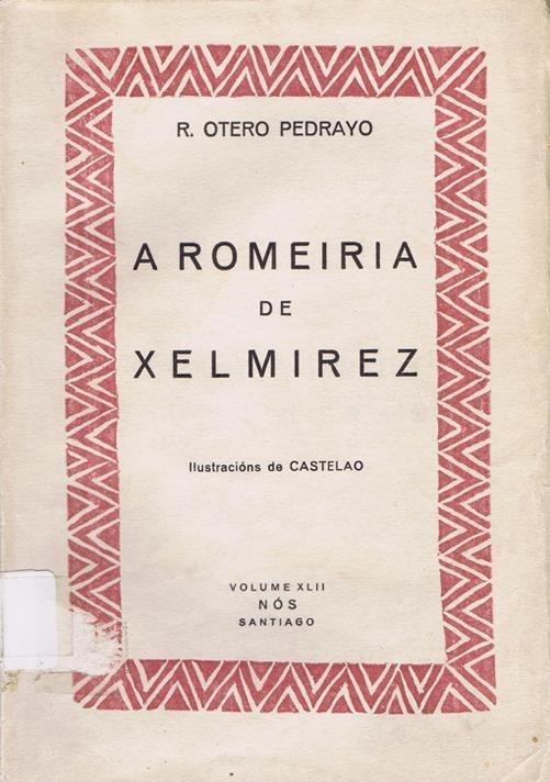 A romeiría de Xelmírez