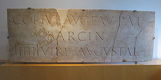 Barcelona - A marble plaque in the Museu d'Història de la Ciutat de Barcelona, dated from around 110–130 AD and dedicated to the Roman colony of Barcino