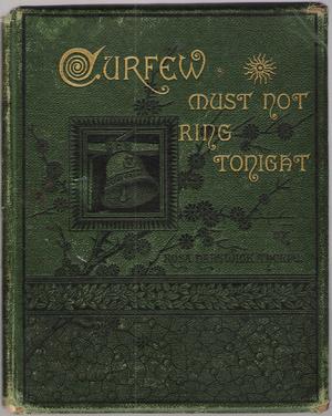 Rose Hartwick Thorpe - Curfew Must Not Ring Tonight