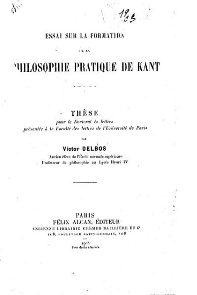 File:Delbos - Essai sur la formation de la philosophie pratique de Kant.djvu