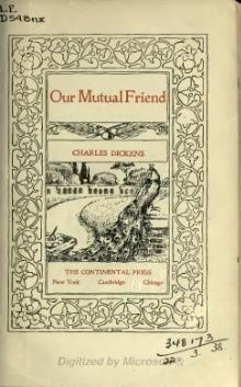 Dickens - Our Mutual Friend, New York, Continental Press.djvu