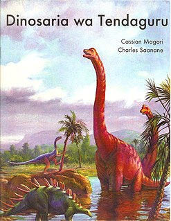 Dinosaurs of Tendaguru Tanzanian book for young readers on dinosaurs from East Africa