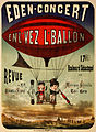 Eden-concert, enl'vez l'ballon, performing arts poster, 1884.jpg