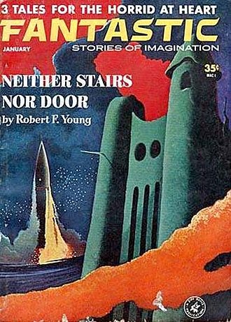 """Robert F. Young - Young's """"Neither Stairs nor Door"""" was the cover story for the January 1963 issue of Fantastic"""