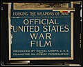 Forging the weapons of war, official United States war film LCCN2002719417.jpg