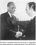 Franz Maria d'Asaro e John Glenn.jpg