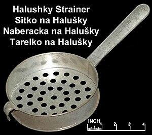 Halusky strainer.jpg