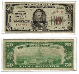 First Hawaiian Bank - Series 1929 US$50 National Bank Note of the Bishop First National Bank of Honolulu, Hawaii, precursor to First Hawaiian Bank