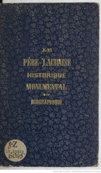File:Henry - Le Père Lachaise historique, monumental et biographique.djvu