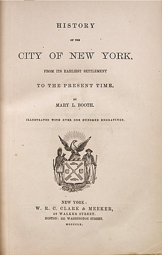 Mary Louise Booth - History of the City of New York 1859 by Mary Louise Booth