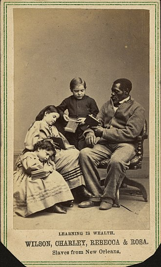 "Free negro - ""Learning is wealth"". Wilson, Charley, Rebecca, and Rosa. Mixed-race slaves from New Orleans"