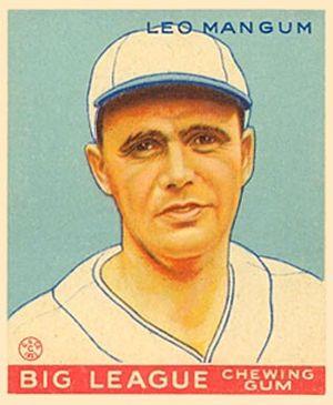 Leo Mangum - Mangum 1933 Goudey baseball card.