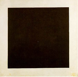 Geometric abstraction - Kazimir Malevich, Black Square, 1915, Oil on Canvas, State Russian Museum, St.Petersburg