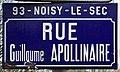 Plaque Rue Guillaume Apollinaire - Noisy-le-Sec (FR93) - 2021-04-16 - 1.jpg