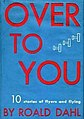 Roald Dahl - Over to You - Book cover of 1st edition.jpg