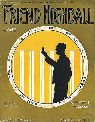 Highball - Sheet music cover for a 1915 song by William J. McKenna celebrating the drink
