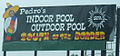 South of the Border sign - Pedros Indoor pool Outdoor pool Spa.JPG
