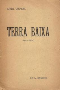 <i>Terra baixa</i> play by Ángel Guimerá