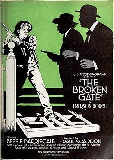 <i>The Broken Gate</i> 1920 film directed by Paul Scardon