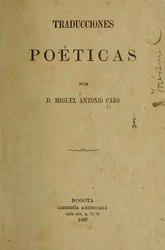 Miguel Antonio Caro: Traducciones poéticas