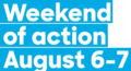 Weekend of action August 6-7 (Iowa).png