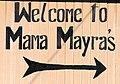 Welcome to Mama Mayra's Sign (37456627174).jpg