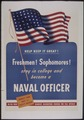 """Help Keep it Great^ Freshmen^ Sophmores^ stay in college and become a Naval Officer"" - NARA - 513516.tif"
