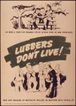 """""""Lubbers don't live - Oh shed a tear for Seaman McBride"""" - NARA - 514927.tif"""