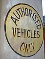 Authorised Vehicles Only sign.jpg