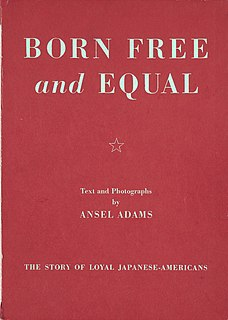 <i>Born Free and Equal</i> book by Ansel Adams