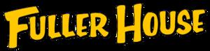 Fuller House (TV series) - Image: Fuller House Logo