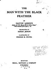 Gaston Leroux: The man with the black feather