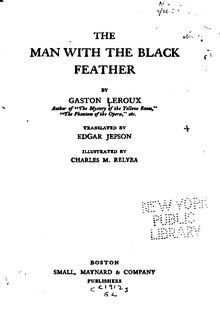 Gaston Leroux--The man with the black feather.djvu