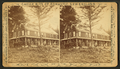 Hotel, from Robert N. Dennis collection of stereoscopic views.png