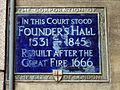 In this Court stood Founder's Hall 1531 - 1845 Rebuilt after the Great Fire 1666.jpg