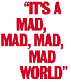 It's a Mad, Mad, Mad, Mad World Logo.png