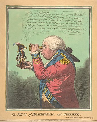 The King of Brobdingnag and Gulliver by James Gillray (1803), (satirising Napoleon Bonaparte and George III). Metropolitan Museum of Art James Gillray The King of Brobdingnag and Gulliver.-Vide. Swift's Gulliver- Voyage to Brobdingnag The Metropolitan Museum of Art edit.jpg