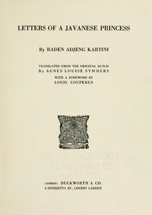 Letters of a Javanese princess, by Raden Adjeng Kartini, 1921.djvu