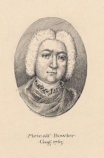 Metcalf Bowler Rhode Island merchant, politician, and magistrate