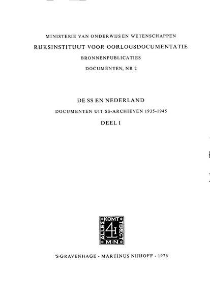 File:N.K.C.A. in 't Veld - De SS en Nederland Documenten uit de SS-archieven 1935-1945 - Deel I 1935-1942.pdf