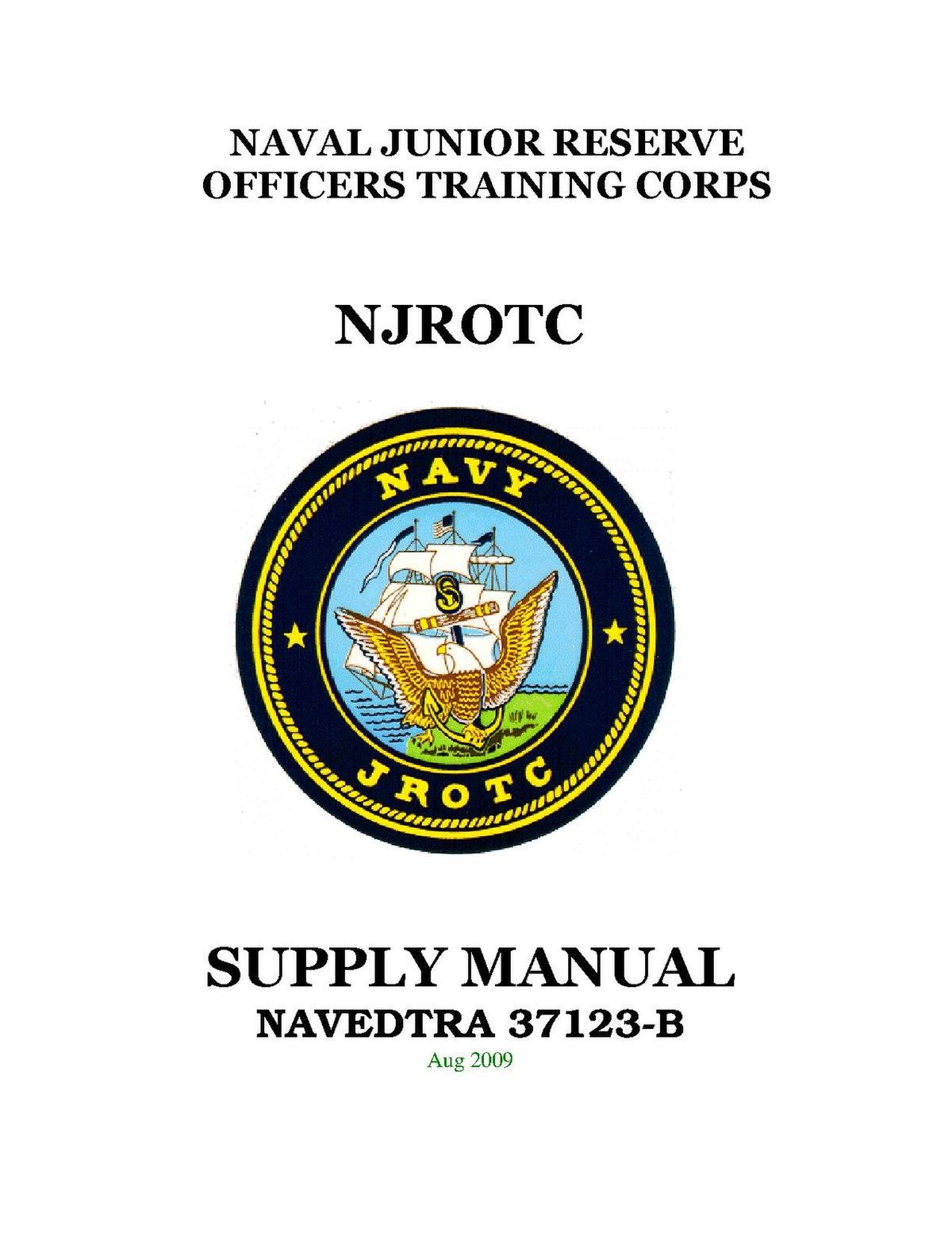 File:NAVEDTRA 37123-B - NJROTC Supply Manual (August 2009).pdf ...