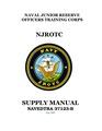 NAVEDTRA 37123-B - NJROTC Supply Manual (August 2009).pdf