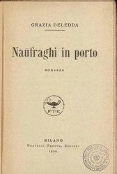 Grazia Deledda: Naufraghi in porto