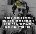 Pablo Escobar a une fois brule 2 millions de dollars de cash pour rechauffer sa fille qui avait froi 0321-593x551.jpg