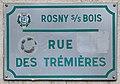 Plaque Rue Trémières - Rosny-sous-Bois (FR93) - 2021-04-15 - 1.jpg