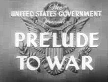 Prelude to War movie