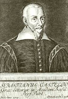 Sebastian Castellio French theologian of toleration (1515–1563)