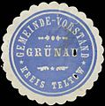Siegelmarke Gemeinde-Vorstand Grünau Kreis Teltow W0383043.jpg